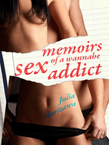 Memoirs of a Wannabe Sex Addict