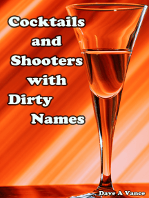 Cocktails and Shooters with Dirty Names