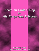 From an Exiled King to His Forgotten Princess