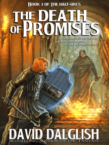 Download The Death Of Promises The Half Orcs 3 By David Dalglish