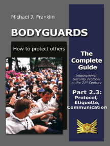 Bodyguards: How to Protect Others - Part 2.3 - Manners, Protocol, Etiquette and Communication