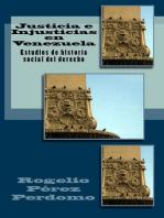 Justicia e Injusticias en Venezuela: Estudios de Historia Social del Derecho