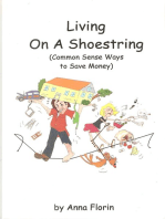 Living On A Shoestring (Common Sense Ways to Save Money)