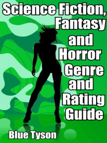 Science Fiction, Fantasy and Horror Genre and Rating Guide