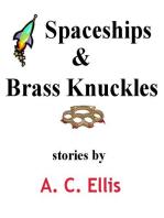 Spaceships & Brass Knuckles