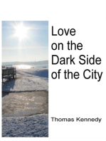 Love on the Dark Side of the City