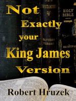 Not Exactly your King James Version