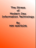 The Stress of Modern Day Information Technology