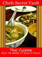Thai Cuisine: Savor the Medley of Spices & Flavors