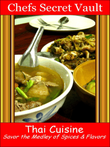 Thai Cuisine: Savor the Medley of Spices & Flavors