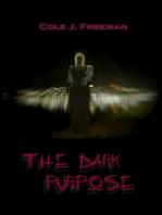 The Dark Purpose