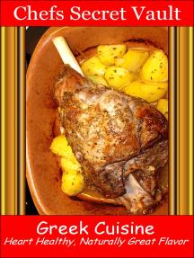 Greek Cuisine: Heart Healthy, Naturally Great Flavor