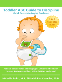 Toddler ABC Guide to Discipline: Quick Secrets to Loving Guidance