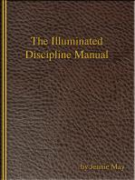 The Illuminated Discipline Manual