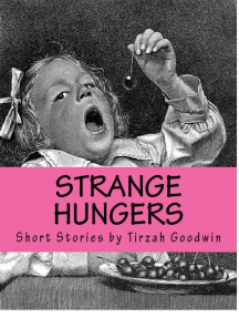 Strange Hungers: Love, Bombs & Cannibals