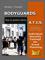 Bodyguards: How to Protect Others - A.T.I.S. – Individual Security Concept for Event Planning