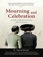 Mourning and Celebration