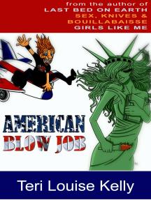 American Blow Job: A Novel