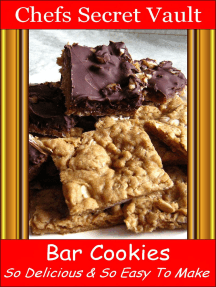Bar Cookies: So Delicious and So Easy to Make