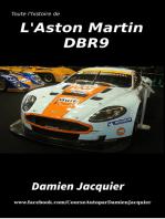 Toute l'histoire des Aston Martin DBR9