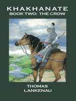 Khakhanate Book II The Crow