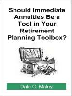Should Immediate Annuities Be a Tool in Your Retirement Planning Toolbox?