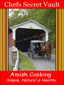 Amish Cooking: Simple, Natural & Healthy