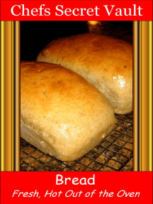 Bread: Fresh Out of the Oven