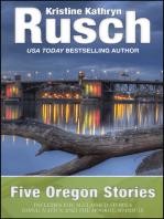 Five Oregon Stories