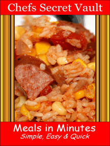 Meals in Minutes: Simple, Easy & Quick