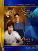 Matthew, Mohammed & Micah