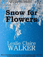 Snow for Flowers