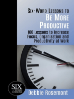 Six Word Lessons to Be More Productive