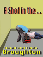A Shot In The ...