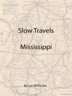 Slow Travels-Mississippi