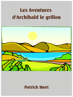 Les Aventures d'Archibald Le Grillon / The Adventures Of Archibald The Cricket