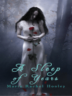 A Sleep of Years