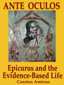 Ante Oculos: Epicurus and the Evidence-Based Life