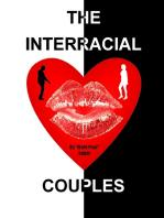 The Interracial Couples