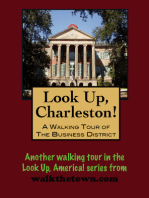 Look Up, Charleston! A Walking Tour of Charleston, South Carolina