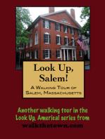 A Walking Tour of A Salem, Massachusetts