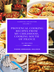 Provencal cooking recipes from my chidlhood, cooking south of France