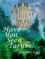 Have You Seen Tarum?