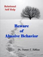 Beware of Abusive Behavior