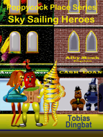 Poppycock Place Series -Sky Sailing Heroes