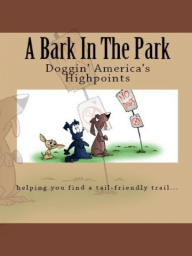 A Bark In The Park-Doggin'America's Highpoints