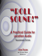 Roll Sound! A Practical Guide for Location Audio