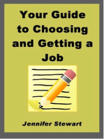 Your Guide to Choosing and Getting a Job