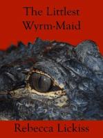 The Littlest Wyrm-Maid