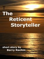 The Reticent Storyteller